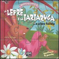 La lepre e la tartaruga... e altre favole. Libro puzzle. Ediz. illustrata
