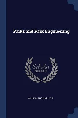 Parks and Park Engineering