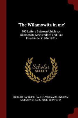 'The Wilamowitz in Me'