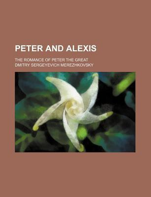 Peter and Alexis; Th...