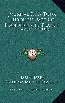 Journal of a Tour Through Part of Flanders and France
