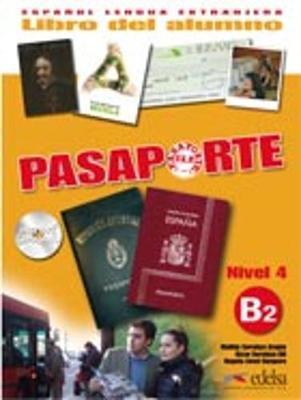 Pasaporte Ele. B2. Libro del alumno. Per le Scuole superiori. Con CD Audio. Con espansione online