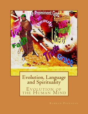 Evolution, Language and Spirituality