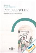 Inclusi/esclusi. Prospettive africane sulla cittadinanza