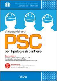 PSC per tipologie di cantieri. Con Contenuto digitale per download e accesso on line
