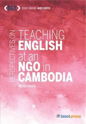 Teaching English at an Ngo in Cambodia (ELT in Context)