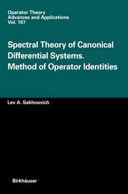 Spectral Theory of Canonical Differential Systems. Method of Operator Identities
