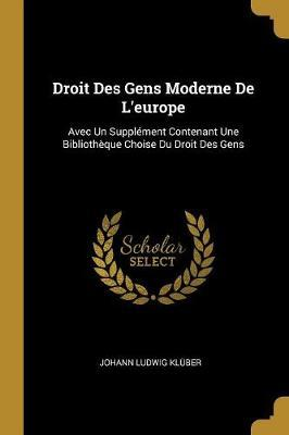 Droit Des Gens Moderne de l'Europe
