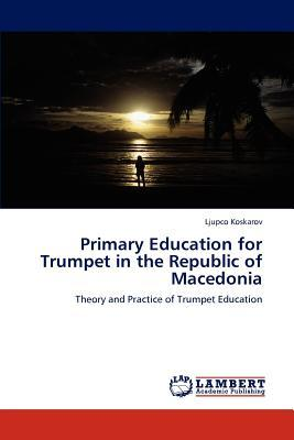 Primary Education for Trumpet in the Republic of Macedonia