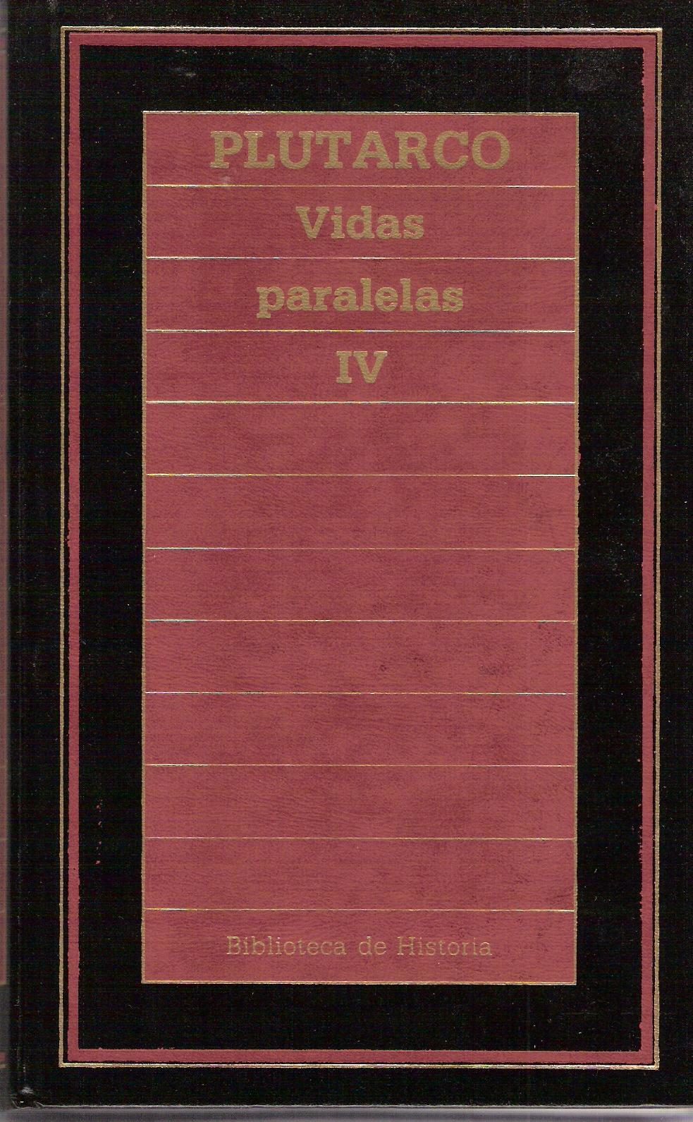 Vidas paralelas IV