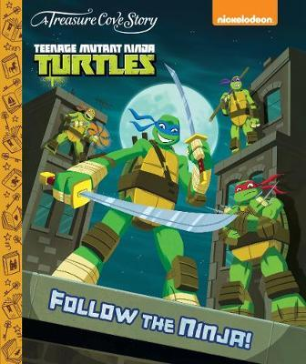 A Treasure Cove Story - Teenage Mutant Ninja Turtles - Follow the Ninja