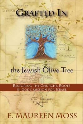 Grafted in the Jewish Olive Tree