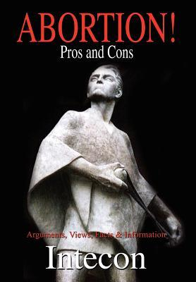 Abortion ! Pros And Cons