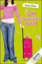 Amy che non voleva p...
