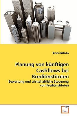 Planung von künftigen Cashflows bei Kreditinstituten