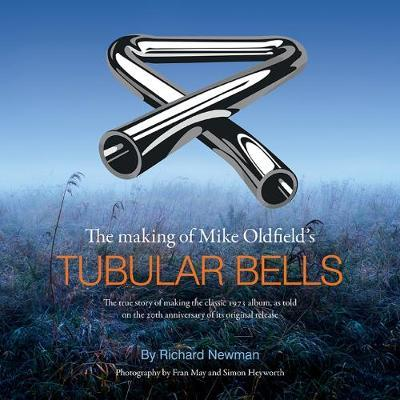 The The making of Mike Oldfield's Tubular Bells