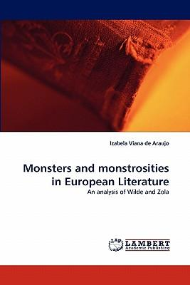 Monsters and monstrosities in European Literature