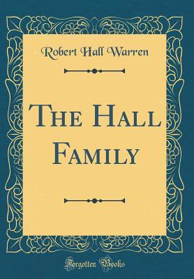 The Hall Family (Classic Reprint)