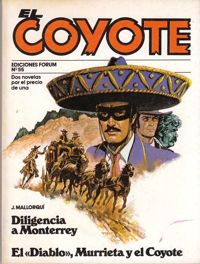Diligencia a Monterrey / El Diablo, Murrieta y El Coyote