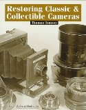 Restoring Classic & Collectable Cameras