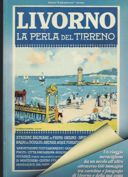 Livorno, la perla del Tirreno