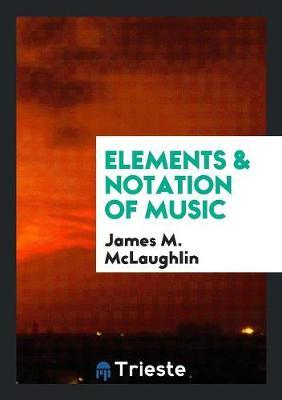 Elements & Notation of Music