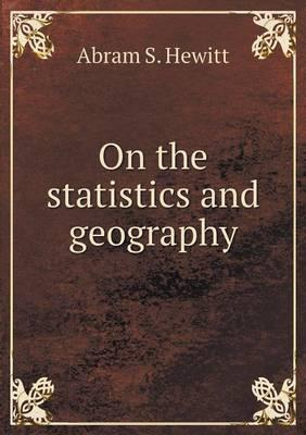 On the Statistics and Geography