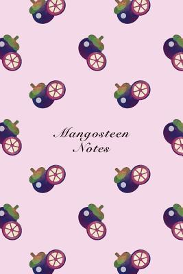 Mangosteen Notes