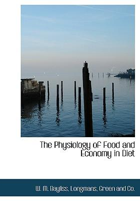 Physiology of Food and Economy in Diet