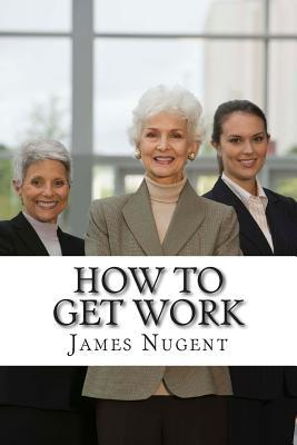 How to Get Work