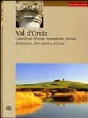 Val d'Orcia, Castiglione d'Orcia, Montalcino, Pienza Radicofani, San Quirico d'orcia. Ediz. tedesca
