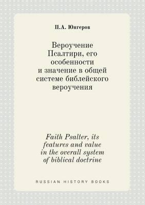 Faith Psalter, Its Features and Value in the Overall System of Biblical Doctrine