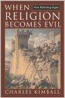 When Religion Becomes Evil