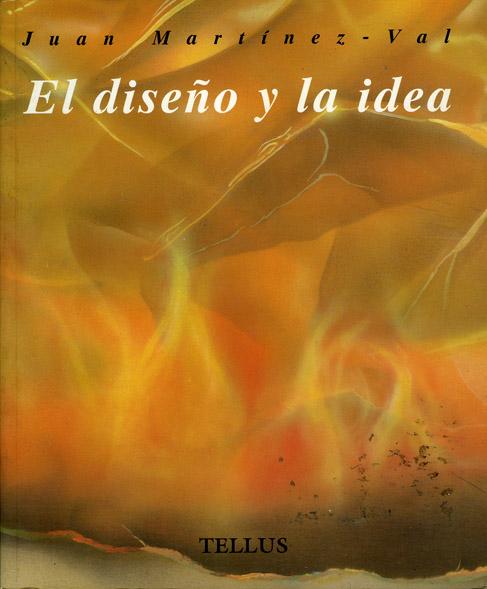 El diseño y la idea