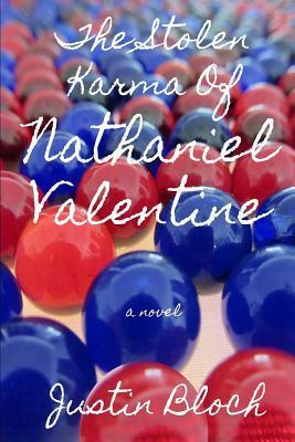 The Stolen Karma of Nathaniel Valentine