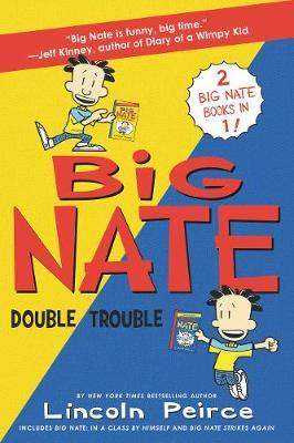 Big Nate Double Trouble