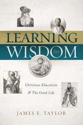 LEARNING FOR WISDOM
