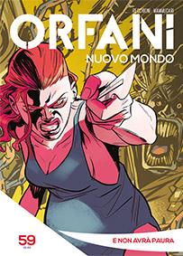 Orfani: Nuovo Mondo #59
