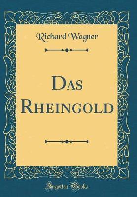 Das Rheingold (Class...