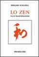 Lo zen: via di trasformazione