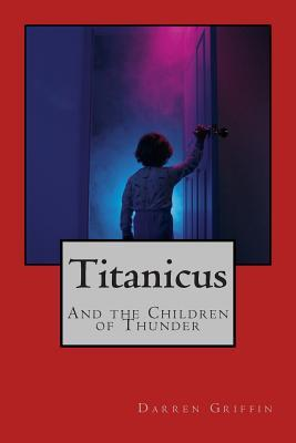Titanicus and the Children of Thunder