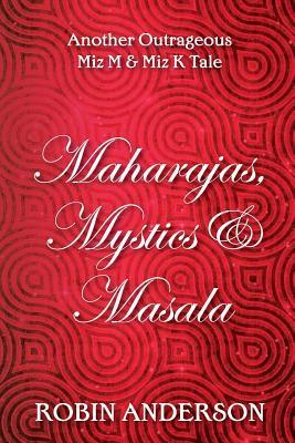 Maharajas, Mystics & Masala