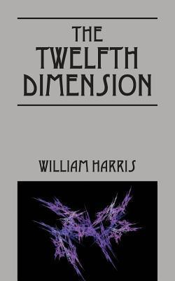 The Twelfth Dimension