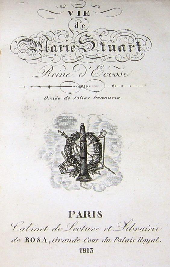 Vie de Marie Stuart,...
