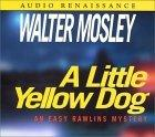 A Little Yellow Dog