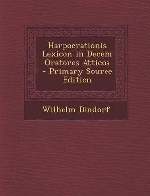 Harpocrationis Lexic...