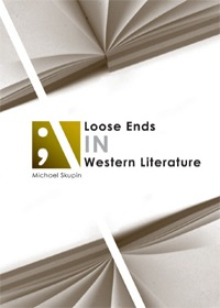 Loose Ends in Western Literature