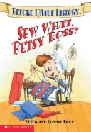 Sew What, Betsy Ross