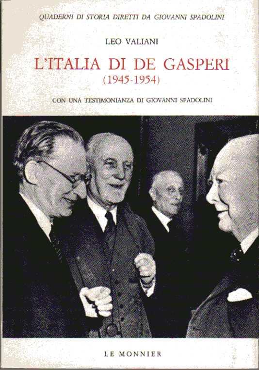 L'Italia di De Gasperi, 1945-1954