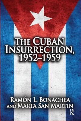 Cuban Insurrection 1952-1959